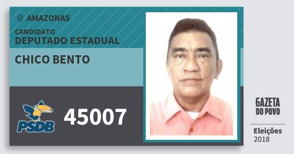Santinho Chico Bento 45007 (PSDB) Deputado Estadual | Amazonas | Eleições 2018