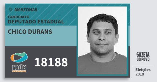 Santinho Chico Durans 18188 (REDE) Deputado Estadual | Amazonas | Eleições 2018