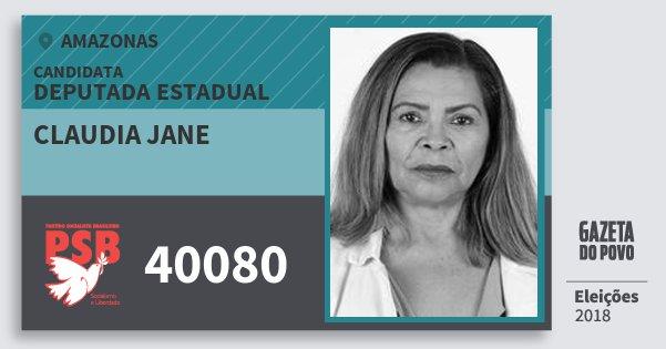 Santinho Claudia Jane 40080 (PSB) Deputada Estadual | Amazonas | Eleições 2018