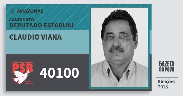 Santinho Claudio Viana 40100 (PSB) Deputado Estadual | Amazonas | Eleições 2018