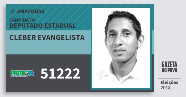 Santinho Cleber Evangelista 51222 (PATRI) Deputado Estadual | Amazonas | Eleições 2018
