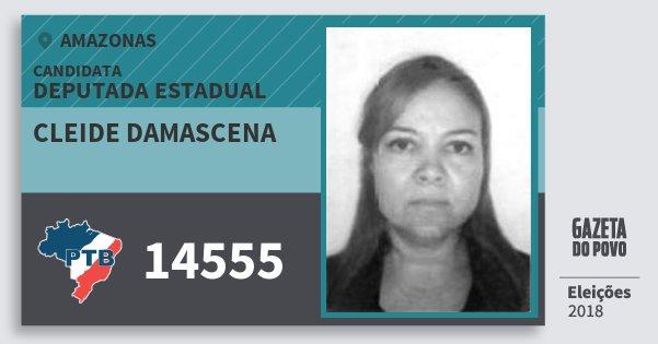Santinho Cleide Damascena 14555 (PTB) Deputada Estadual | Amazonas | Eleições 2018