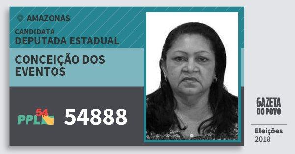 Santinho Conceição dos Eventos 54888 (PPL) Deputada Estadual | Amazonas | Eleições 2018