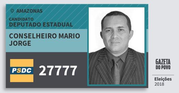 Santinho Conselheiro Mario Jorge 27777 (DC) Deputado Estadual | Amazonas | Eleições 2018
