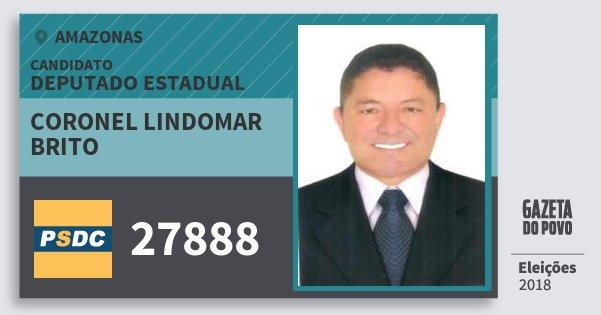 Santinho Coronel Lindomar Brito 27888 (DC) Deputado Estadual | Amazonas | Eleições 2018