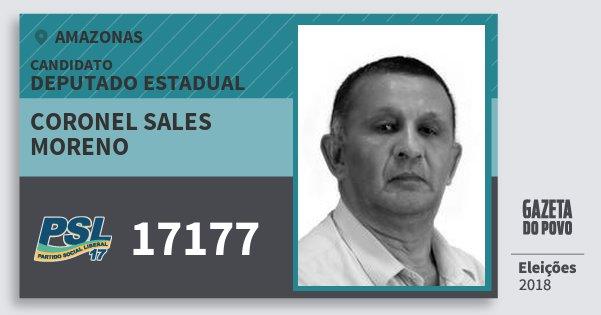 Santinho Coronel Sales Moreno 17177 (PSL) Deputado Estadual | Amazonas | Eleições 2018