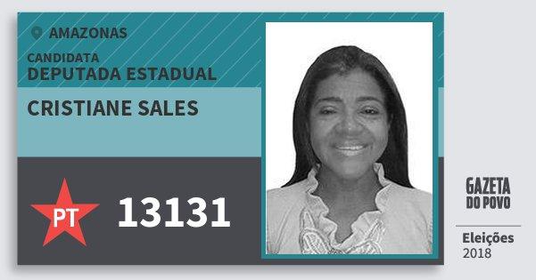 Santinho Cristiane Sales 13131 (PT) Deputada Estadual | Amazonas | Eleições 2018