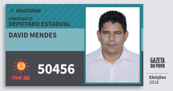 Santinho David Mendes 50456 (PSOL) Deputado Estadual | Amazonas | Eleições 2018