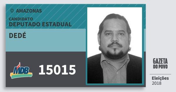 Santinho Dedé 15015 (MDB) Deputado Estadual | Amazonas | Eleições 2018