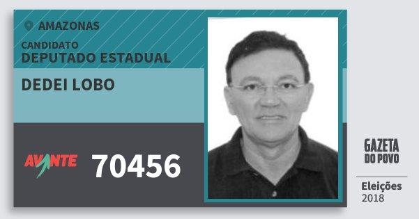 Santinho Dedei Lobo 70456 (AVANTE) Deputado Estadual | Amazonas | Eleições 2018