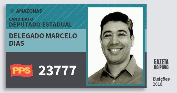 Santinho Delegado Marcelo Dias 23777 (PPS) Deputado Estadual | Amazonas | Eleições 2018