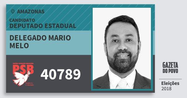 Santinho Delegado Mario Melo 40789 (PSB) Deputado Estadual | Amazonas | Eleições 2018