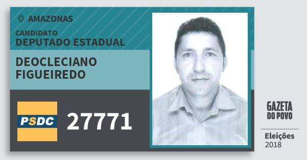 Santinho Deocleciano Figueiredo 27771 (DC) Deputado Estadual | Amazonas | Eleições 2018