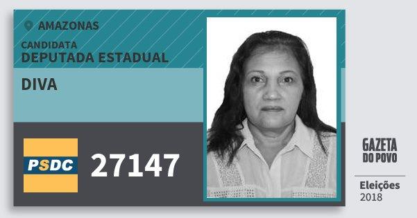 Santinho Diva 27147 (DC) Deputada Estadual | Amazonas | Eleições 2018