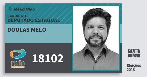 Santinho Doulas Melo 18102 (REDE) Deputado Estadual | Amazonas | Eleições 2018