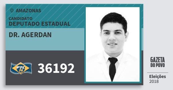 Santinho Dr. Agerdan 36192 (PTC) Deputado Estadual | Amazonas | Eleições 2018