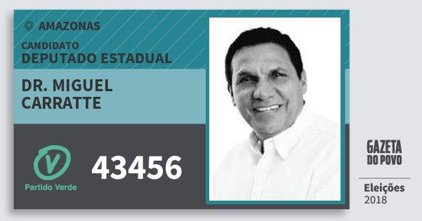 Santinho Dr. Miguel Carratte 43456 (PV) Deputado Estadual | Amazonas | Eleições 2018
