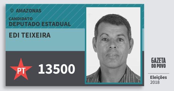 Santinho Edi Teixeira 13500 (PT) Deputado Estadual | Amazonas | Eleições 2018