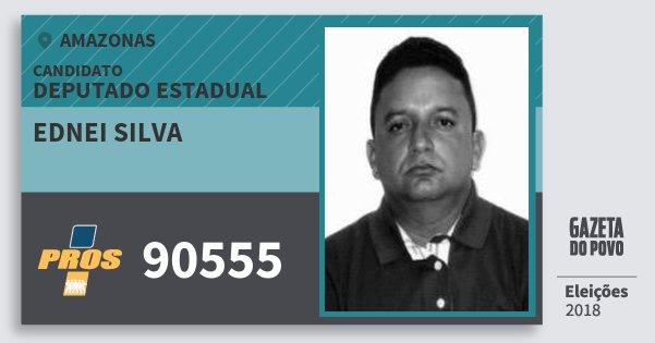 Santinho Ednei Silva 90555 (PROS) Deputado Estadual | Amazonas | Eleições 2018