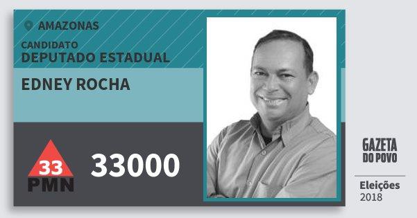 Santinho Edney Rocha 33000 (PMN) Deputado Estadual | Amazonas | Eleições 2018