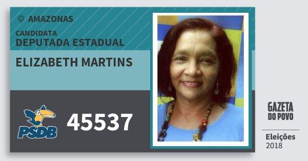 Santinho Elizabeth Martins 45537 (PSDB) Deputada Estadual | Amazonas | Eleições 2018