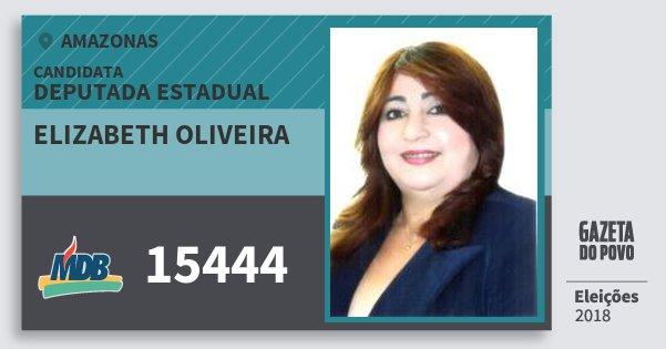 Santinho Elizabeth Oliveira 15444 (MDB) Deputada Estadual | Amazonas | Eleições 2018