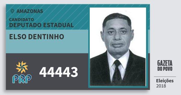 Santinho Elso Dentinho 44443 (PRP) Deputado Estadual | Amazonas | Eleições 2018