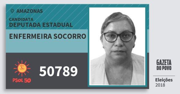 Santinho Enfermeira Socorro 50789 (PSOL) Deputada Estadual | Amazonas | Eleições 2018