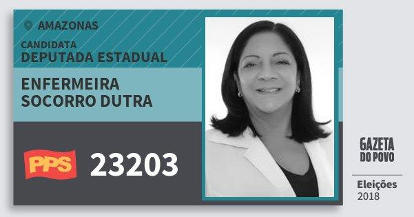Santinho Enfermeira Socorro Dutra 23203 (PPS) Deputada Estadual | Amazonas | Eleições 2018