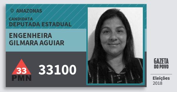 Santinho Engenheira Gilmara Aguiar 33100 (PMN) Deputada Estadual | Amazonas | Eleições 2018