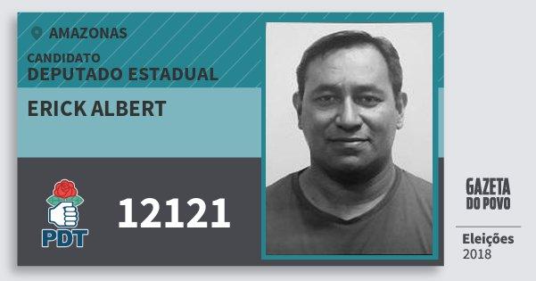 Santinho Erick Albert 12121 (PDT) Deputado Estadual | Amazonas | Eleições 2018