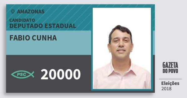 Santinho Fabio Cunha 20000 (PSC) Deputado Estadual | Amazonas | Eleições 2018