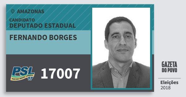 Santinho Fernando Borges 17007 (PSL) Deputado Estadual | Amazonas | Eleições 2018