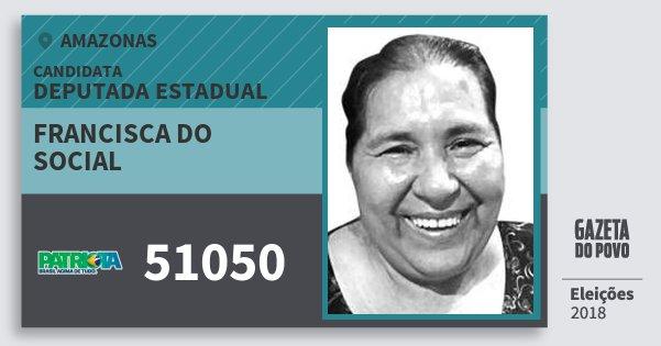 Santinho Francisca do Social 51050 (PATRI) Deputada Estadual | Amazonas | Eleições 2018