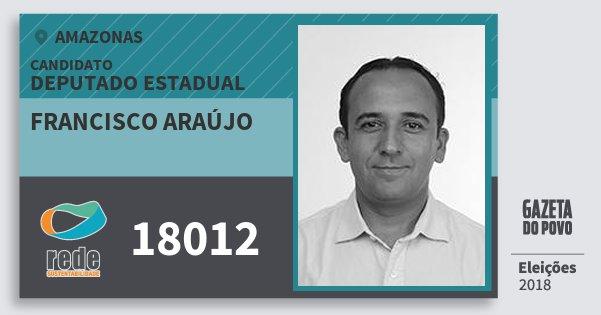 Santinho Francisco Araújo 18012 (REDE) Deputado Estadual | Amazonas | Eleições 2018
