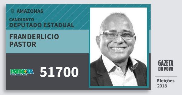Santinho Franderlicio Pastor 51700 (PATRI) Deputado Estadual | Amazonas | Eleições 2018