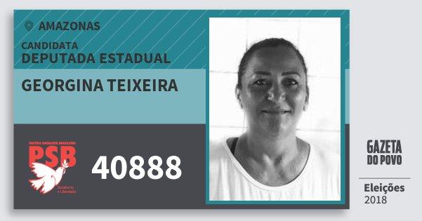 Santinho Georgina Teixeira 40888 (PSB) Deputada Estadual   Amazonas   Eleições 2018