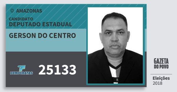 Santinho Gerson do Centro 25133 (DEM) Deputado Estadual | Amazonas | Eleições 2018