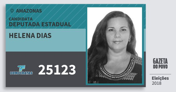 Santinho Helena Dias 25123 (DEM) Deputada Estadual | Amazonas | Eleições 2018
