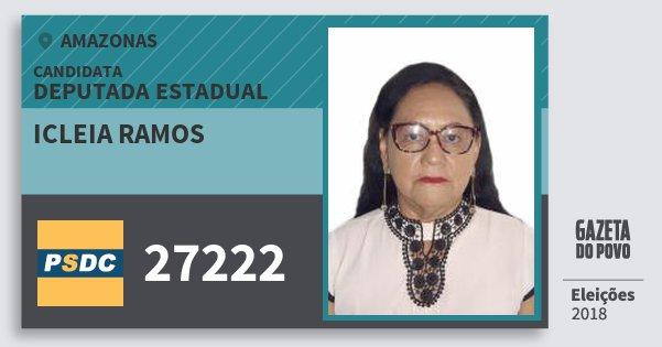 Santinho Icleia Ramos 27222 (DC) Deputada Estadual | Amazonas | Eleições 2018