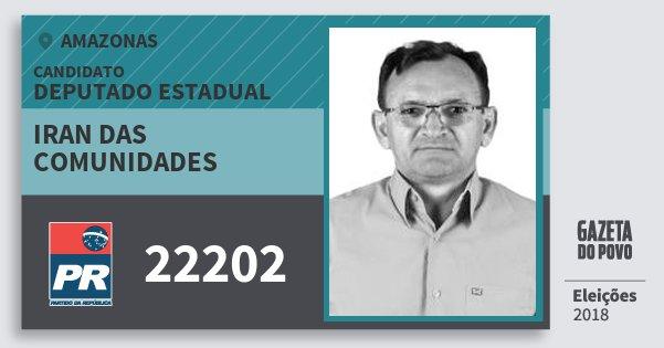 Santinho Iran das Comunidades 22202 (PR) Deputado Estadual   Amazonas   Eleições 2018