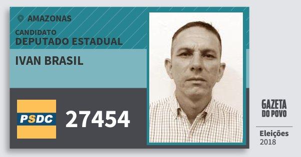 Santinho Ivan Brasil 27454 (DC) Deputado Estadual | Amazonas | Eleições 2018