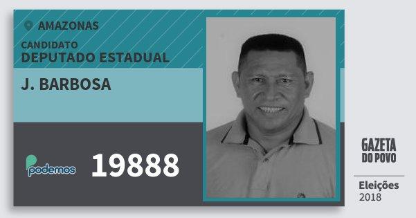 Santinho J. Barbosa 19888 (PODE) Deputado Estadual   Amazonas   Eleições 2018