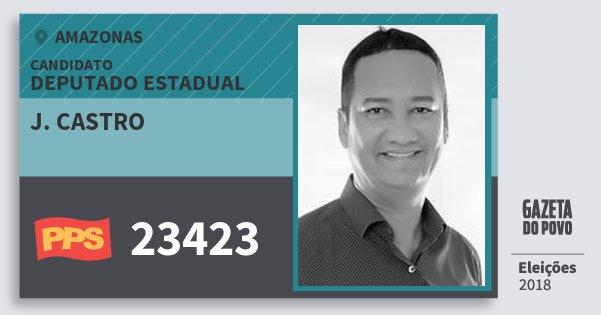 Santinho J. Castro 23423 (PPS) Deputado Estadual | Amazonas | Eleições 2018