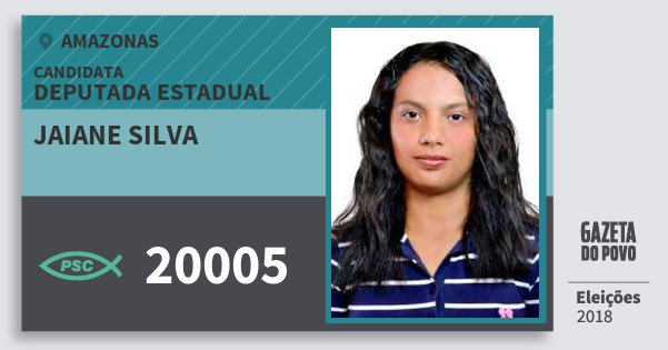 Santinho Jaiane Silva 20005 (PSC) Deputada Estadual   Amazonas   Eleições 2018