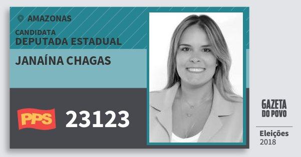 Santinho Janaína Chagas 23123 (PPS) Deputada Estadual | Amazonas | Eleições 2018