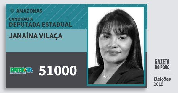 Santinho Janaína Vilaça 51000 (PATRI) Deputada Estadual | Amazonas | Eleições 2018