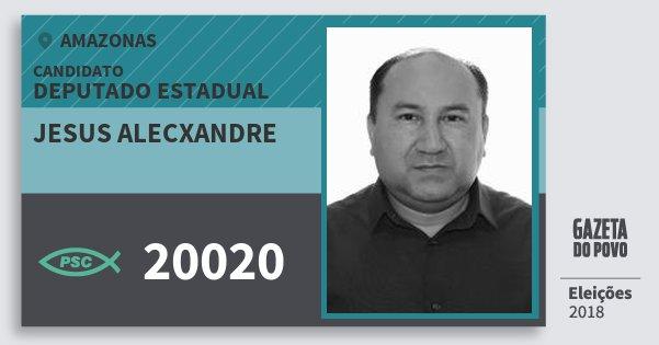 Santinho Jesus Alecxandre 20020 (PSC) Deputado Estadual   Amazonas   Eleições 2018