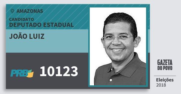 Santinho João Luiz 10123 (PRB) Deputado Estadual | Amazonas | Eleições 2018