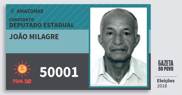 Santinho João Milagre 50001 (PSOL) Deputado Estadual | Amazonas | Eleições 2018